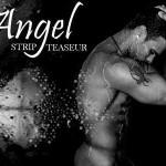 stripteaseur la rochelle angel
